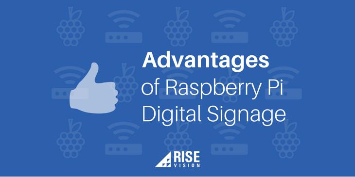 Advantages of Raspberry Pi Digital Signage.png