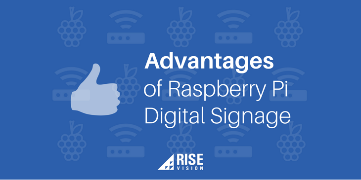 Advantages of Raspberry Pi Digital Signage