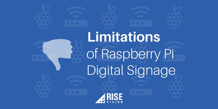 Limitations of Raspberry Pi Digital Signage.png