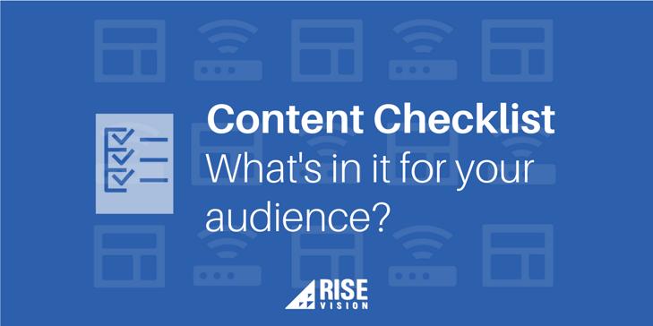 Rise Vision Digital Signage Content Checklist
