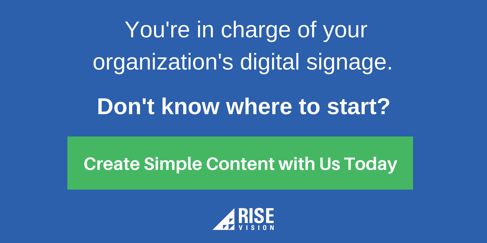 Rise Vision Digital Signage Content Good Example.png