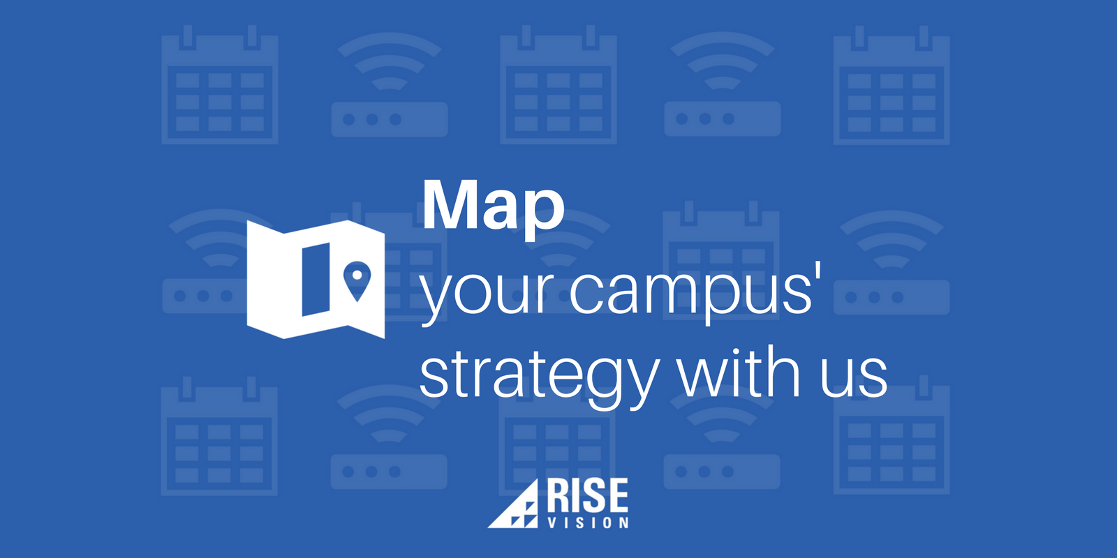 Rise Vision Digital Signage Education Content Strategy.png