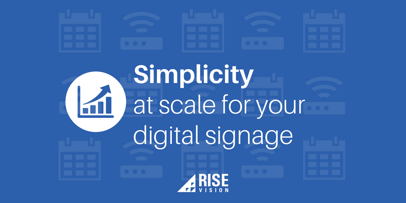 Rise Vision Digital Signage Education Scale Scaling.png