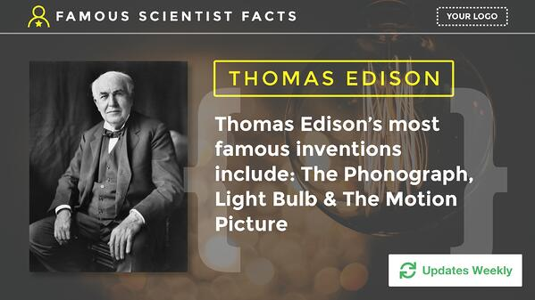 Famous Scientist Digital Signage
