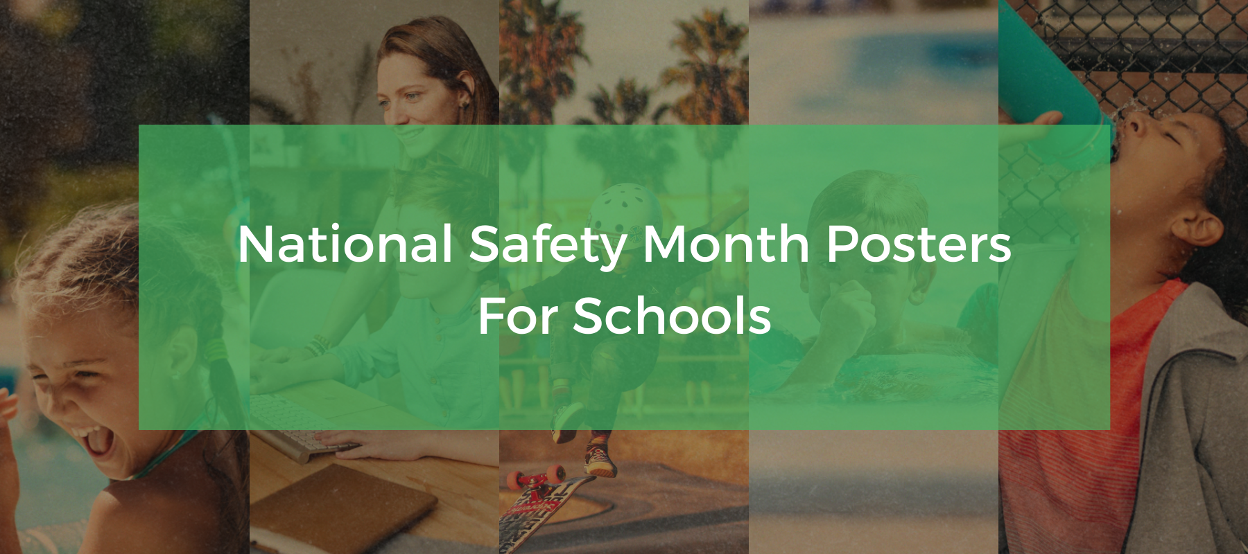 National Safety Month Posters_Blog