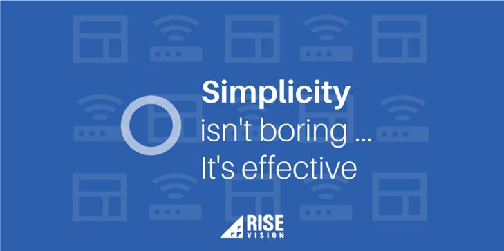 Rise Vision Digital Signage Content Simplicity