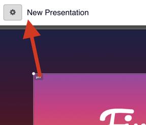 Click new presentation gear icon
