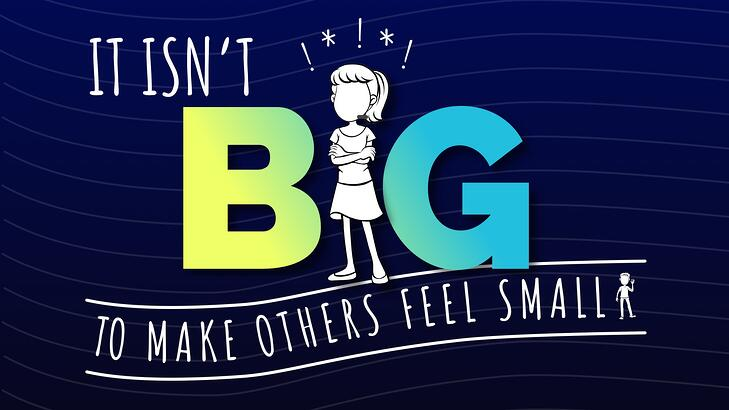anti-bullying poster dont make others feel small