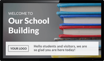 Digital Signage Welcome Sign for Schools