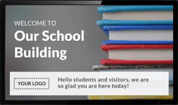 Digital Signage Welcome Sign for Schools