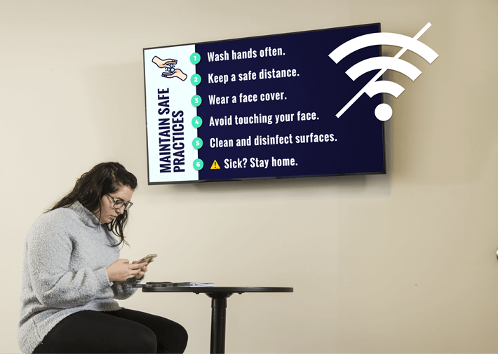 A digital sign showing content when the internet is down.