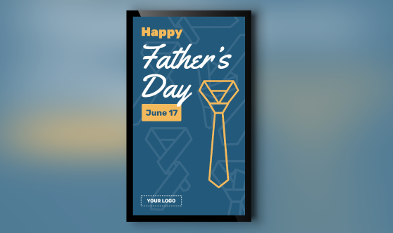 Father's Day Digital Signage portrait orientation