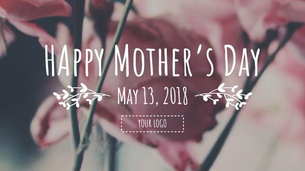 celebrate mom with digital signage