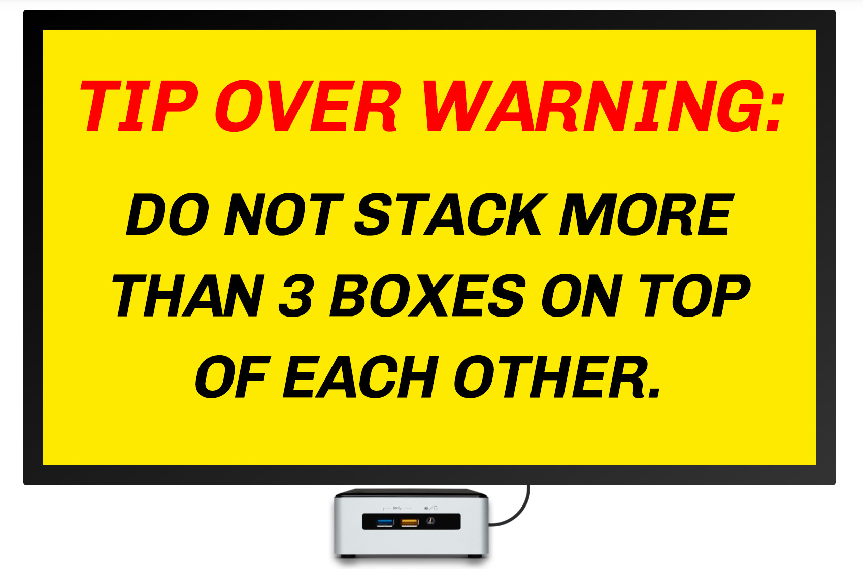 tip over warning digital signage