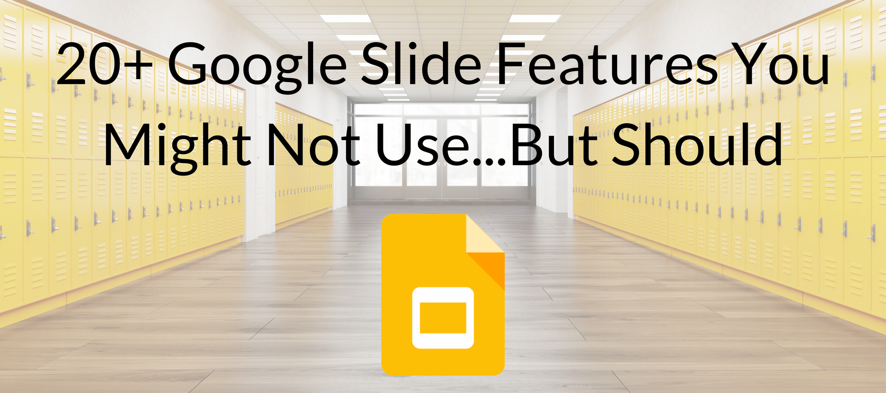 20 Google Slide Features