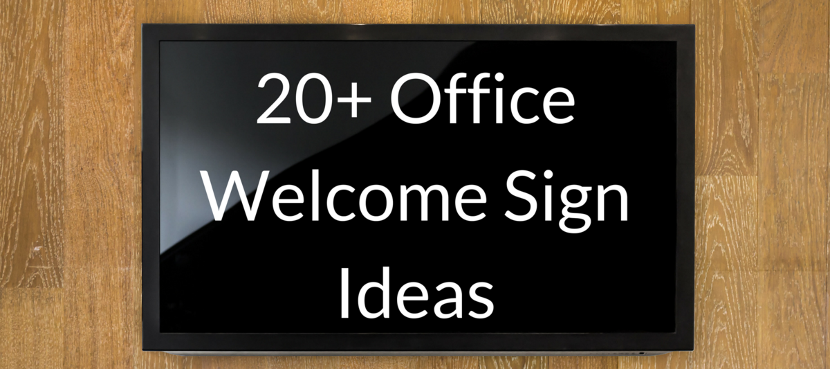 20+ Office Welcome Sign Ideas
