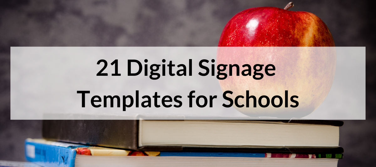 21 Digital Signage Templates for Schools