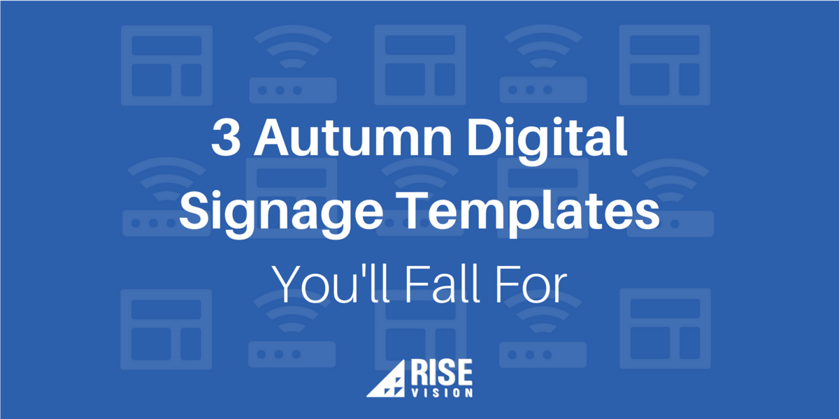 3 Autumn Digital Signage Template Examples and Ideas You'll Fall For