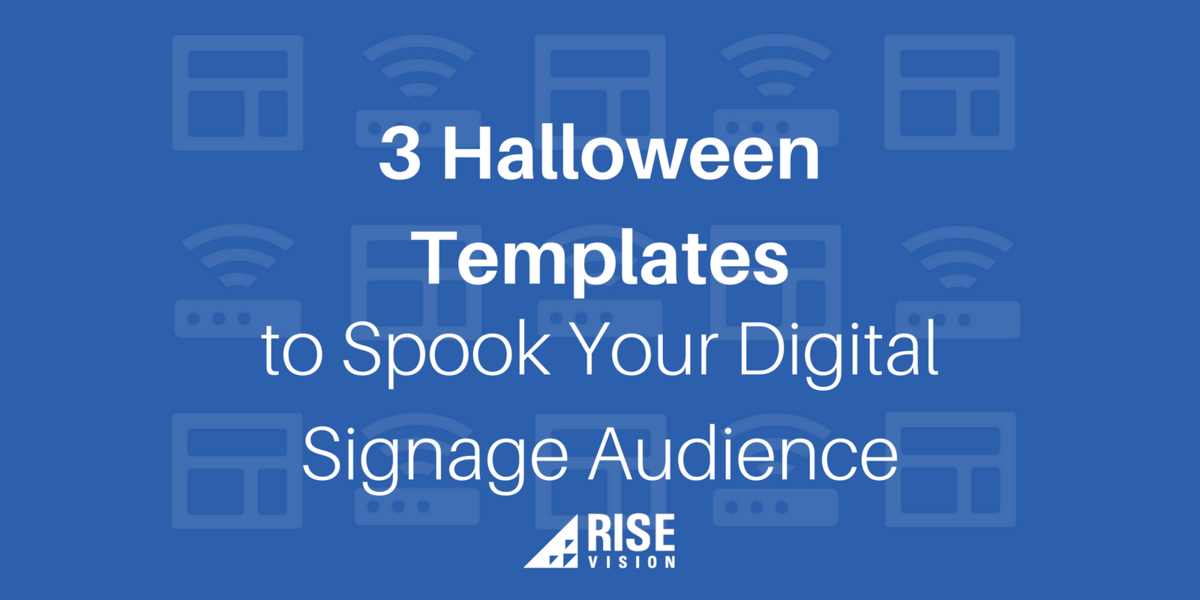 3 Halloween Templates to Spook Your Digital Signage Audience