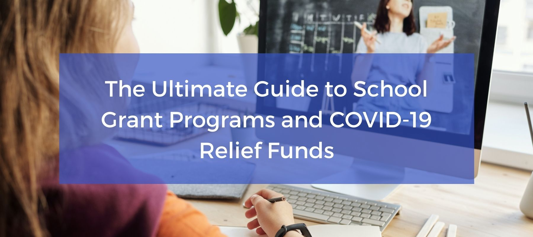 School Grant Programs