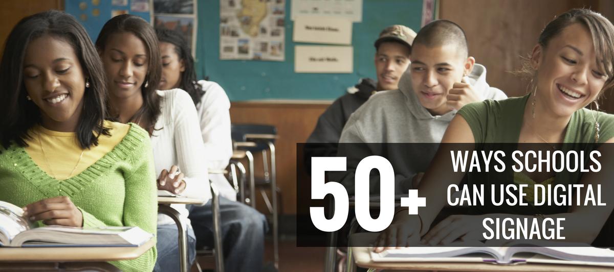 50 Ways Schools Use Digital Signage