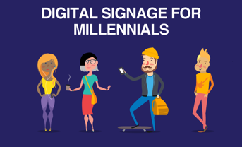 7 Reasons You Should be Using Digital Signage to Reach Millennials