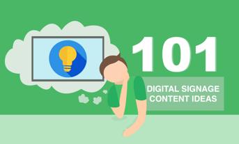 101 Digital Signage Content Ideas