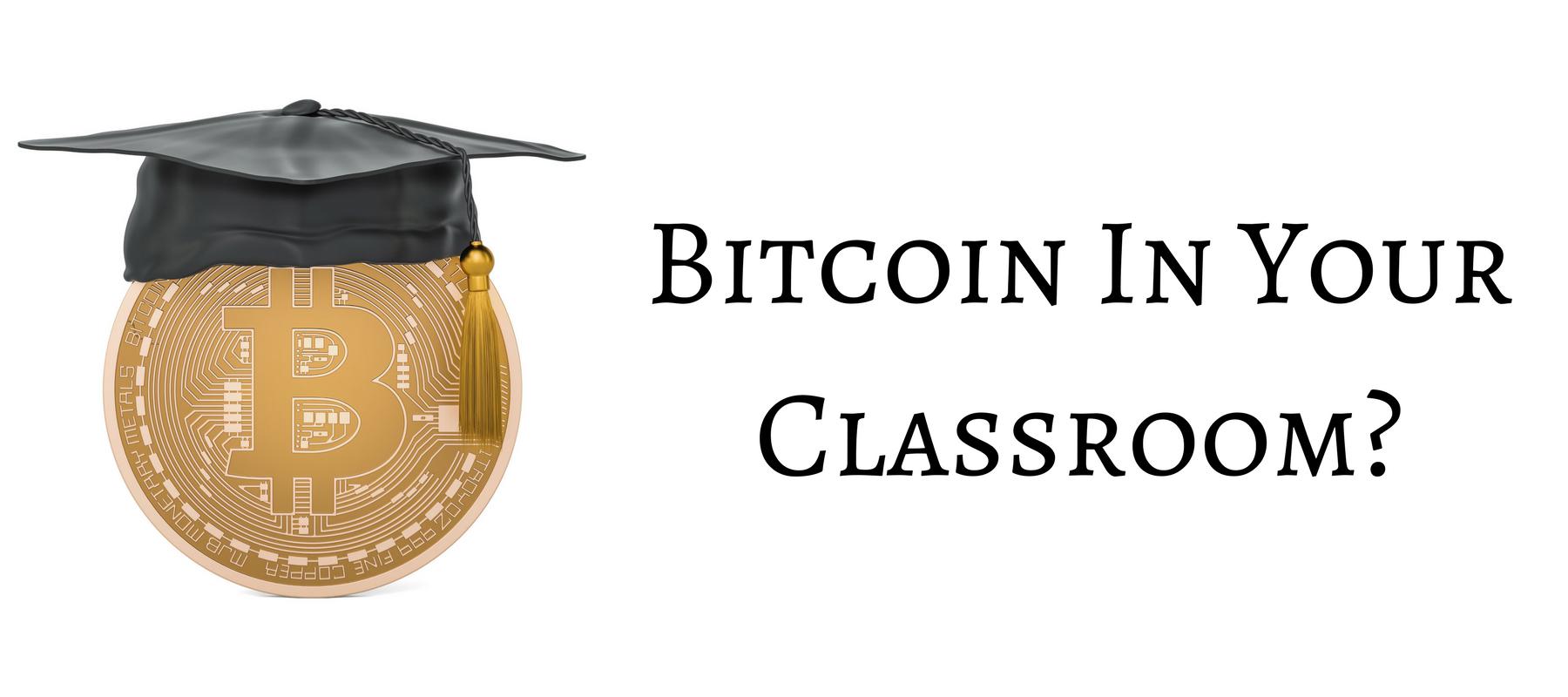 Bitcoin in the classroom