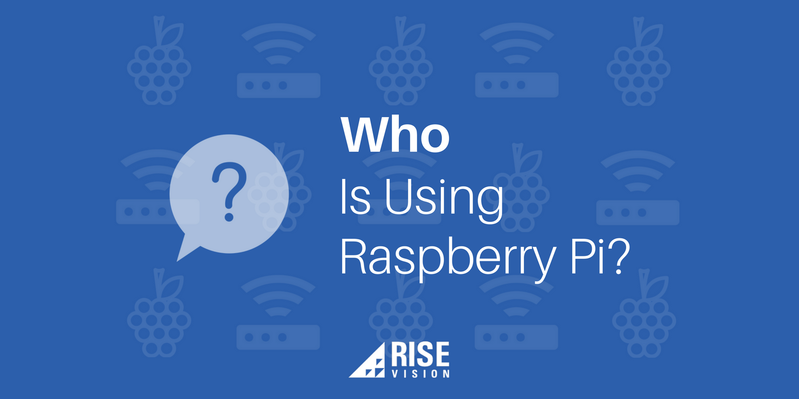 Who Uses Raspberry Pi for Digital Signage.png
