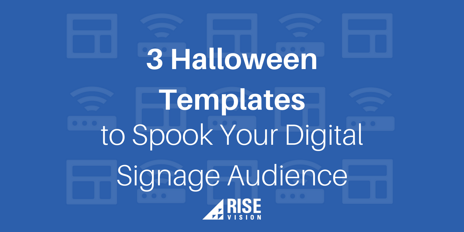 3 Halloween Templates to Spook Your Digital Signage Audience.png