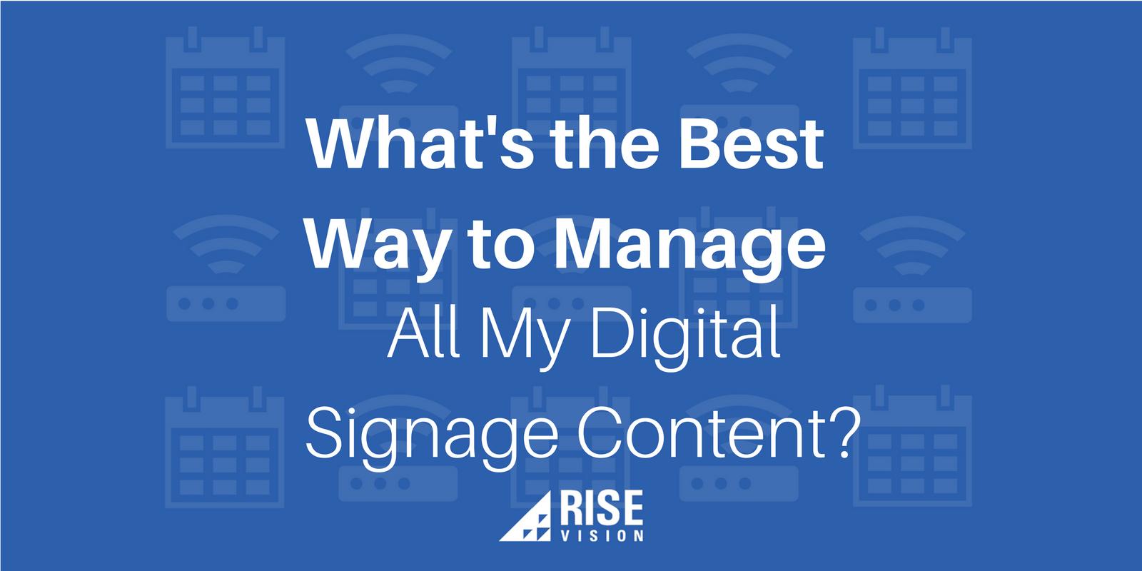 Rise Vision Digital Signage Content Management.png