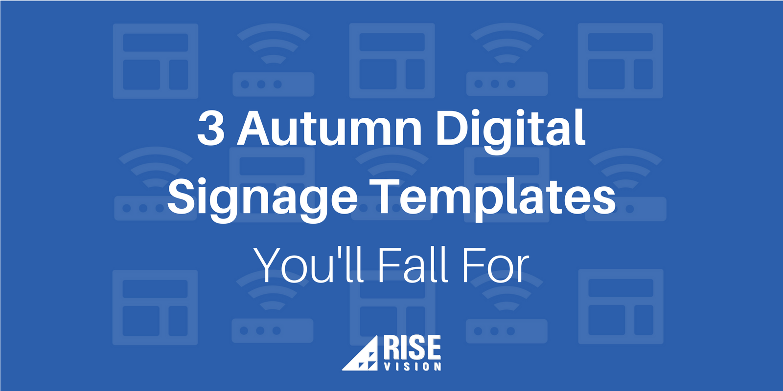 3 Autumn Digital Signage Template Examples and Ideas You'll Fall For.png