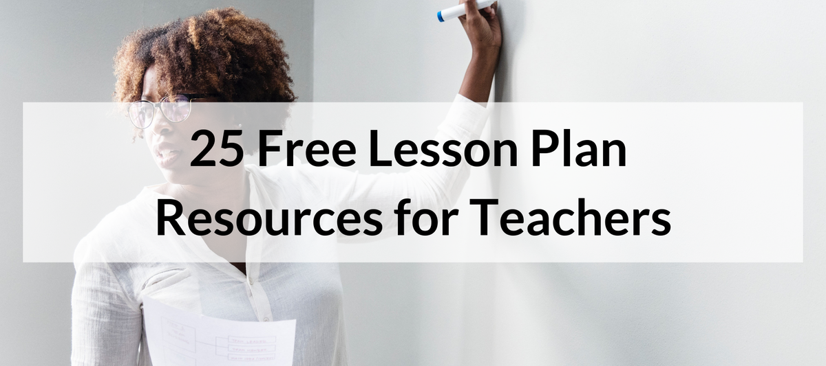 25 Free Lesson Plan Resources
