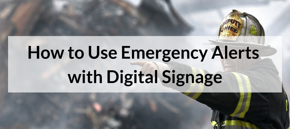 Emergency Alerts Digital Signage