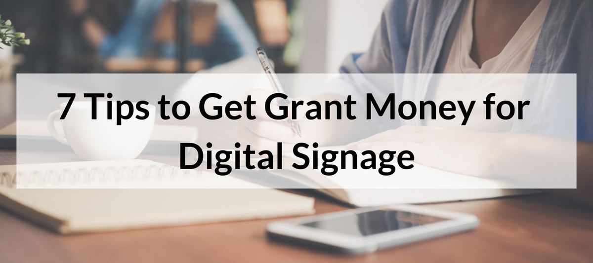 Get Grant Money for Digital Signage