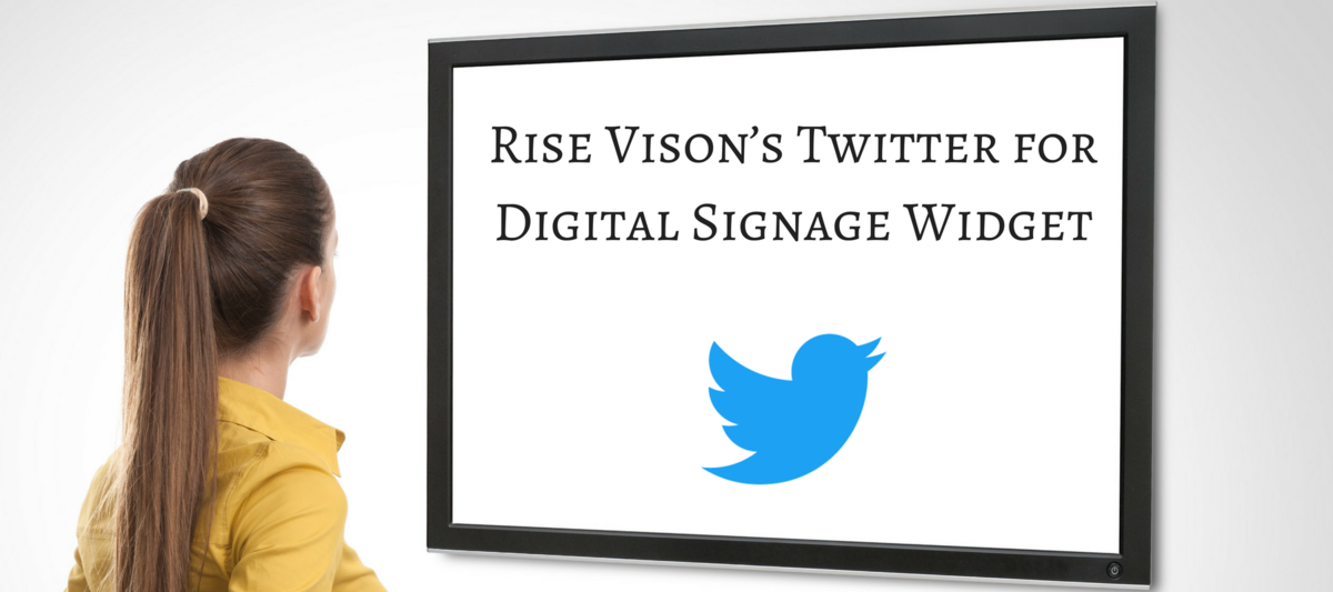 Twitter for Digital Signage Widget