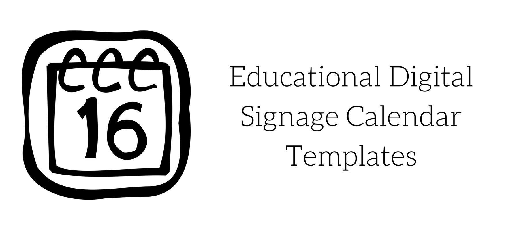 Educational Digital Signage Calendar Templates