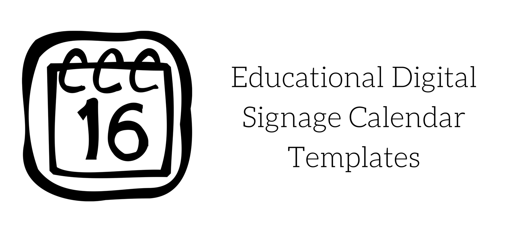Educational Digital Signage Calendar Templates