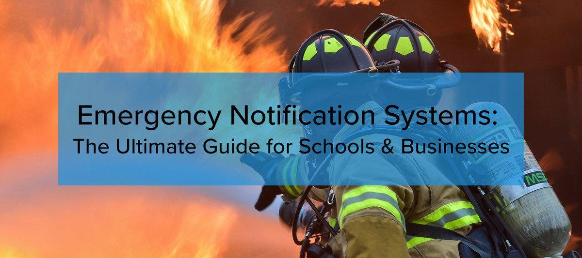 Emergency-Notification Systems Ultimate Guide Schools Businesses