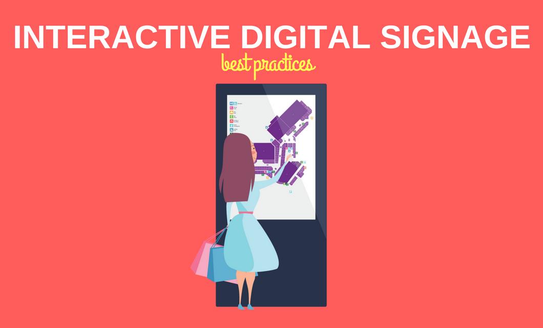 Interactive digital signage best practices