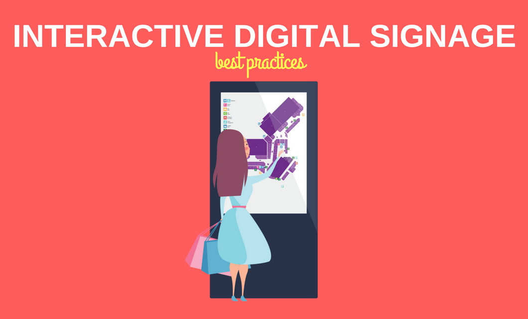 Interactive digital signage best practices