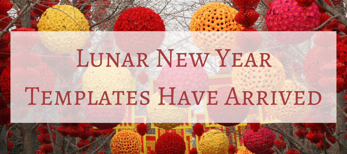 Lunar New Year Templates Have Arrived
