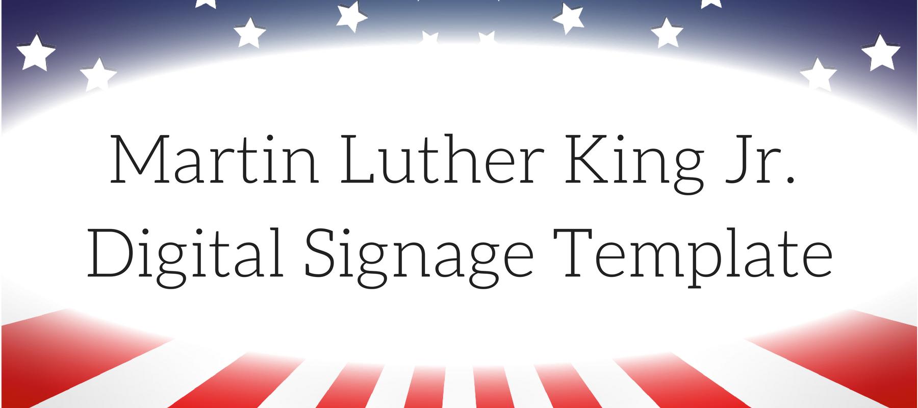 Martin Luther King Jr. Digital Signage Template