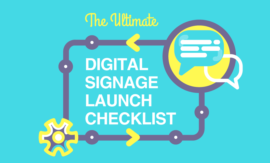 Digital Signage Launch Checklist