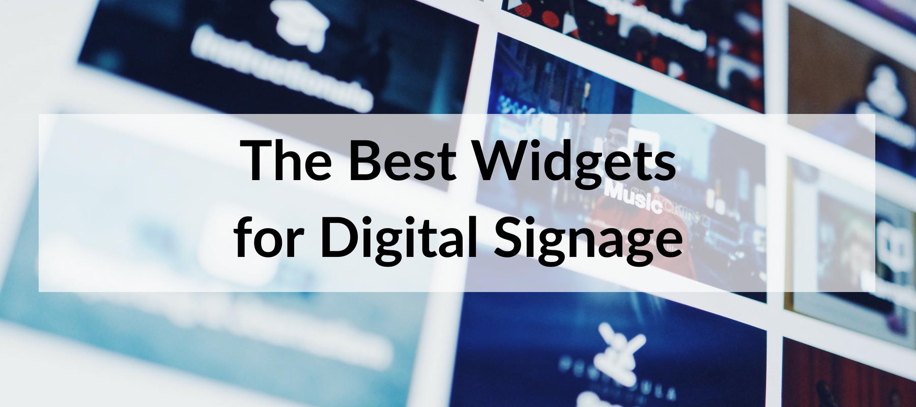 The Best Widgets for Digital Signage