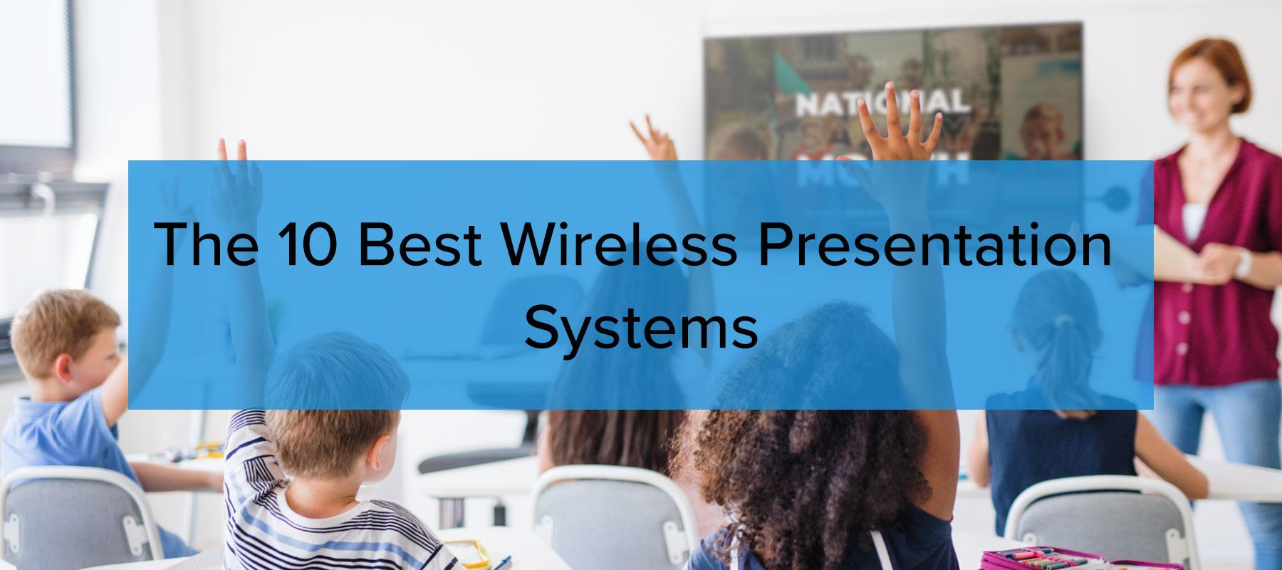 The 10 best wireless presentation systems