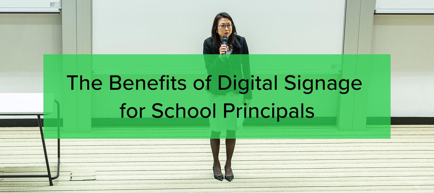 Benefits of digital signage for school principals