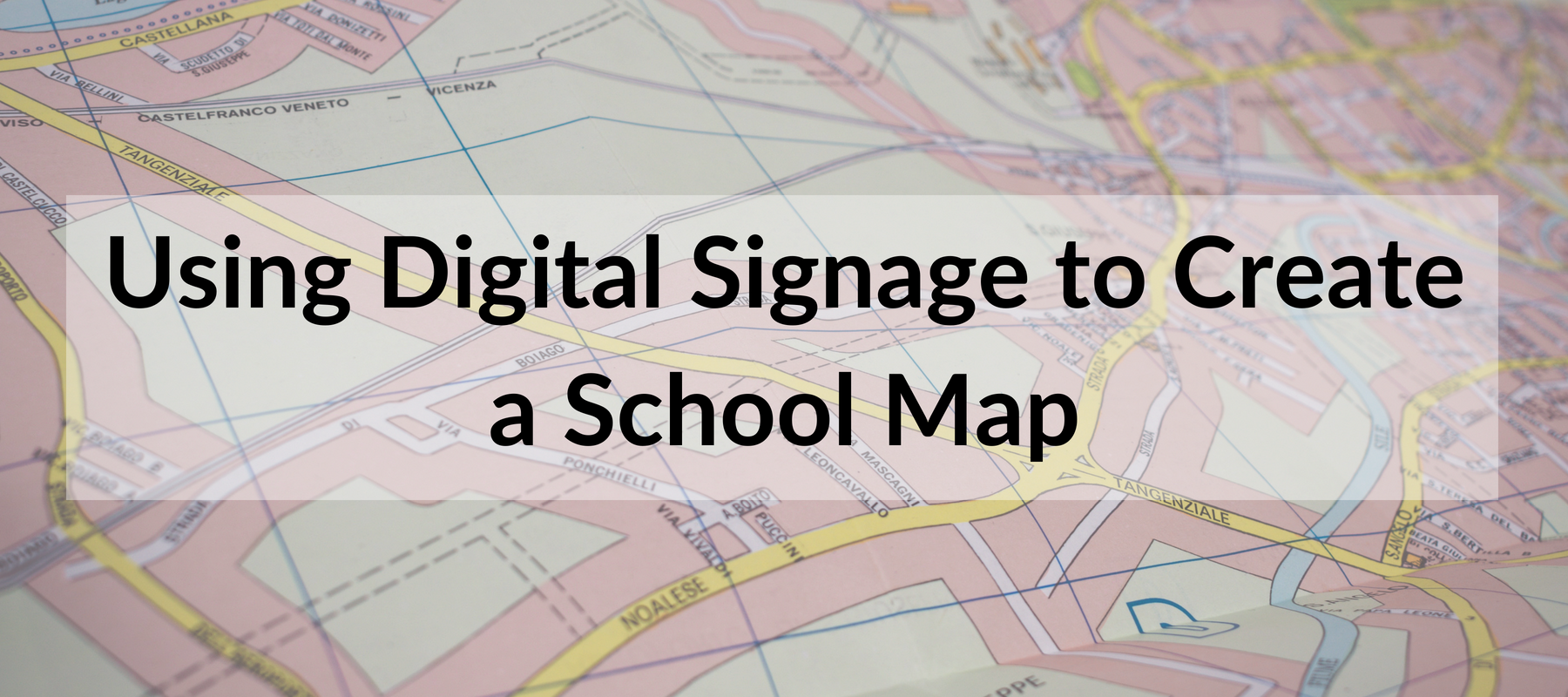 Using Digital Signage to Create a School Map