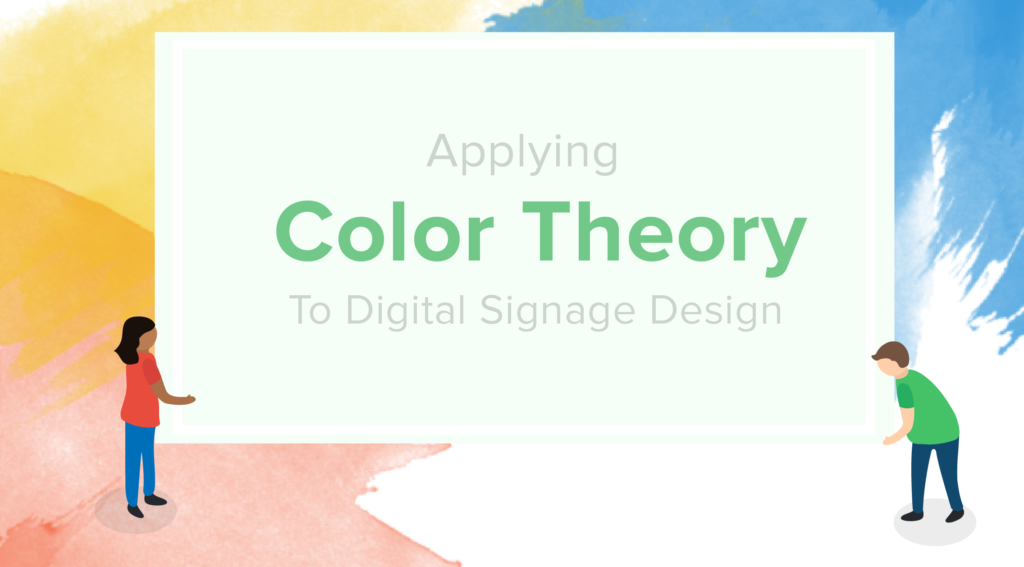 How to Use Color Theory In Digital Signage Design