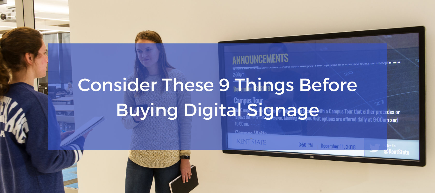 Consider These 9 Things Before Buying Digital Signage